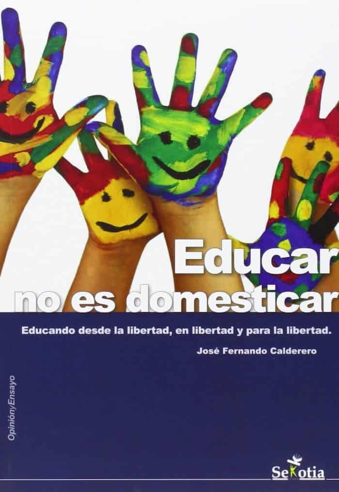 educar no es domesticar